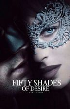 Fifty Shades Of Desire (Cancelled) by haydenr389