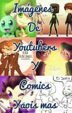 Imagenes De Youtubers Y Comics y Yaoi Mas . by DarlexFury