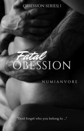 Fatal Obsession by numianvore