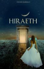 HİRAETH by thegrigandalf