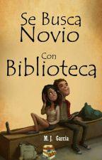 Se Busca Novio Con Biblioteca by MJ_Garcia07