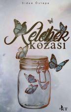 Kelebek Kozası by DidemOztepe