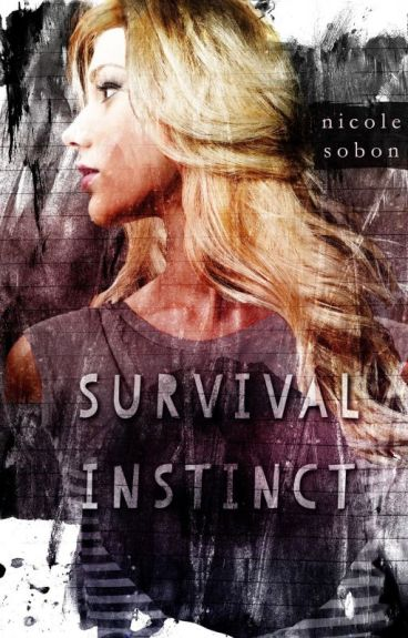 Survival Instinct:  The Yearning, Book One by NicoleSometimes