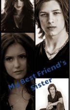 My Best Friend's Sister (Leo Howard Fan fiction) by Black_Thorn_Rises