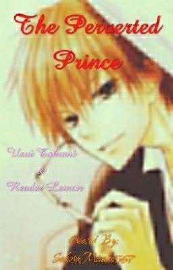 The Perverted Prince Usui Takumi X Reader Lemon - ⓢⓔⓘⓢⓐ - Wattpad