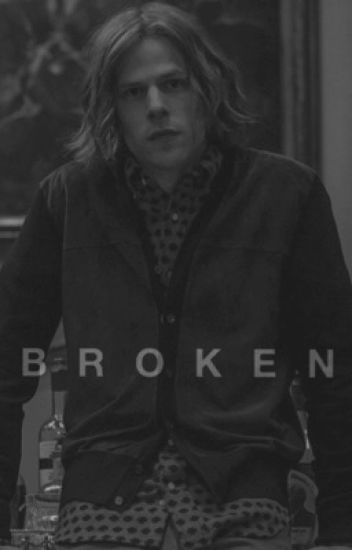 Broken • Lex Luthor