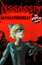 Assassin (Marichat fanfic) by MiraculousFandom