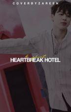 Heartbreak Hotel | One-Shots by dolewhips