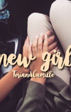 New Girl by ToriandCamille