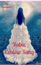 Rubis, couleur sang by Numero34