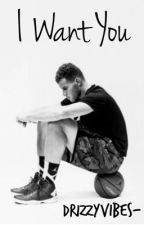 I Want You • Blake Griffin by drizzyvibes-