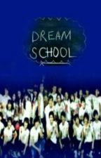 مدرسة الأحلام by Gdswife8888
