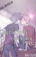 """""""Queriéndote cada día más."""" ❤️ by Neko-chan162"""