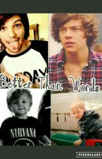 Better Than Words (Larry Family) Sequel to But I'm A Boy by Throughthedark97