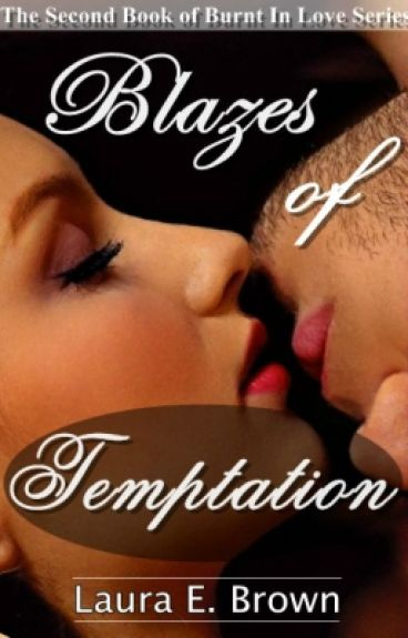 Blazes of Temptation- Book 2