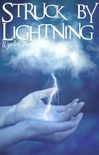 Struck by Lightning [COMPLETED] by WynterFrost