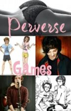Perverse Games {OS} by I_Larrypossono
