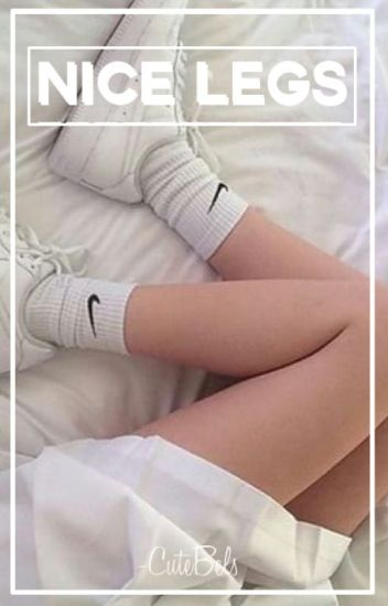 Nice Legs.