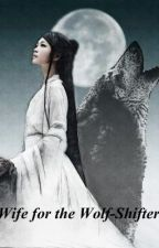 Wife for the Wolf-Shifter (BL Novel) by IraWhite