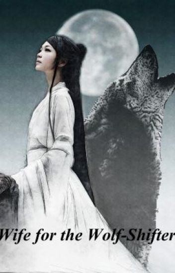 Wife for the Wolf-Shifter (BL Novel)