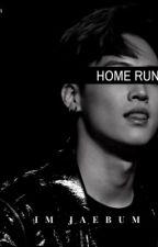 Home Run (Im Jaebum x WOC) AMBW by yhungsimba