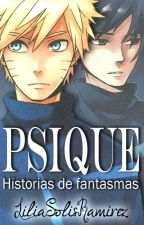 Psique. Historias de fantasmas. by LiliaSolisRamirez
