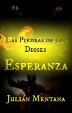 Las Piedras de los Dioses (Suspendido) by JuliMentana