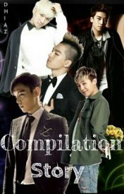 BIGBANG Compilation Story by DhiazA