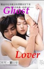 Ghost Lover by lovezeny