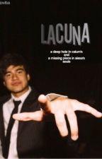 lacuna •  cth  by idungjambu