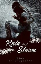 Rain and Storm [Completed] by sriningsih10