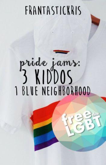 Pride Jam: 3 Kiddos 1 Blue Neighborhood