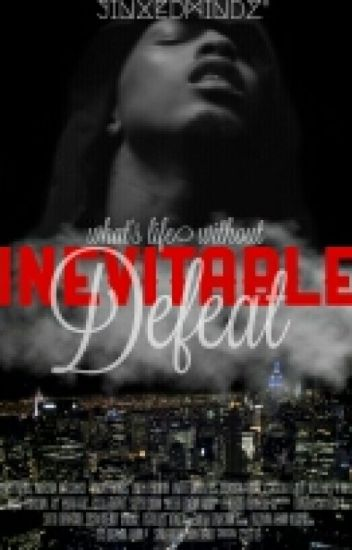 Inevitable Defeat || August A. Alsina