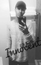 Innocent//EJ Fanfic by KNicholeee