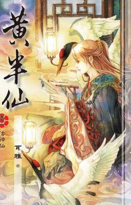 Đọc truyện [ĐM] Hoàng Bán Tiên - Nhĩ Nhã