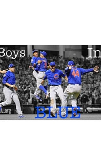 Boys In Blue {Kris Bryant fanfic}