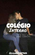 Colégio Interno by gabisantana18