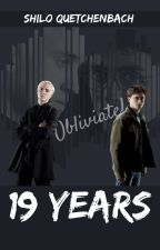 19 Years (HP - Drarry) by ShiloQuetchenbach