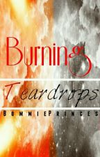 Burning Teardrops by BommiePrincess