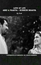 Love of life-Abhi & Pragya Kumkum Bhagya by bunnyzbearstories