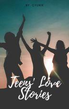 Teens' Love Stories by cYunik