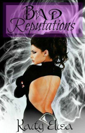 Bad Reputations by KaityElisa
