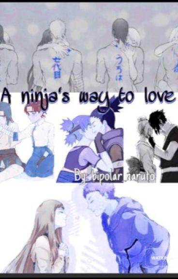 A ninja's way to love | Naruhina, Sasusaku, Shikatema, SaiIno, Nejiten