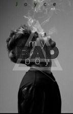 My Bad Boy by Joyce_Jean