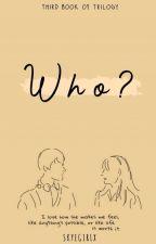 Who? by skyegirlx