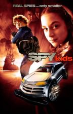 Spy Kids (Book 1) by PeculiarStar101