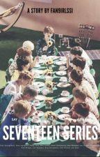 SEVENTEEN SERIES by fan9irlssi