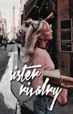 sister rivalry ✧ s.w by harryfuls