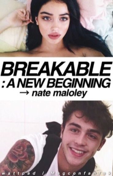 Breakable : A New Beginning → n.m