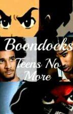 Boondocks~~Teens No More  by Xolsolz